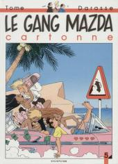 Le gang Mazda -5- Le gang Mazda cartonne