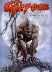 Garous -1b- La Caste des Ténèbres