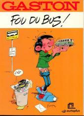 Gaston (Hors-série) -FB04- Fou du bus - STCR-autoplus