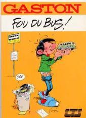 Gaston (Hors-série) -FB07- Fou du bus - CTS