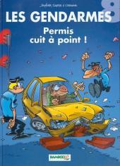 Les gendarmes (Jenfèvre) -8- Permis cuit à point !