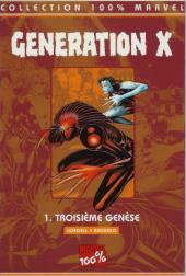Génération X (100% Marvel) -1- Troisieme Genèse