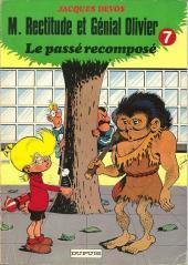 Génial Olivier -7- Le passé recomposé