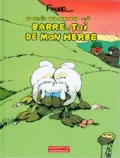 Le génie des Alpages -3Ind- Barre-toi de mon herbe