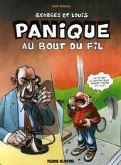Georges et Louis romanciers -6- Panique au bout du fil