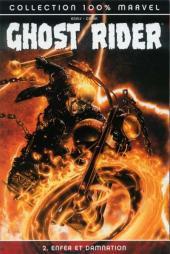 Ghost Rider (100% Marvel) -2- Enfer et damnation