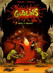 Goblin's -1- Bêtes et méchants