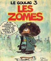 Le goulag -3- Les Zomes