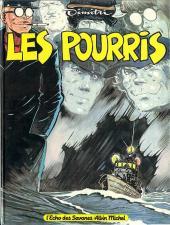 Le goulag -5- Les Pourris