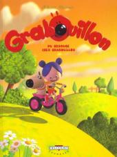 Grabouillon -1- Du grabuge chez Grabouillon