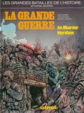 Les grandes batailles de l'histoire en BD -10- La grande guerre: La Marne, Verdun