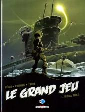 Le grand jeu -1- Ultima Thulé