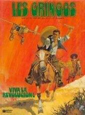 Les gringos -1- Viva la revolucion !