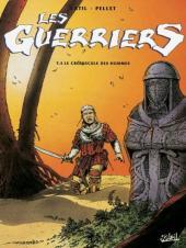 Les guerriers -4- Le crépuscule des hommes