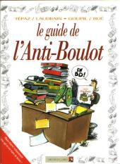 Le guide -15- Le guide de l'anti-boulot
