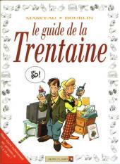 Le guide -11- Le guide de la Trentaine