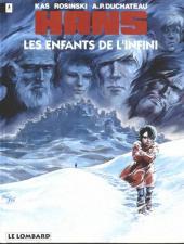 Hans (Duchâteau) -7- Les enfants de l'infini