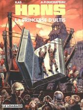Hans (Duchâteau) -9- La princesse d'Ultis
