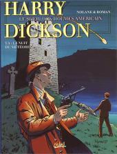 Harry Dickson (Nolane/Roman) -5- La nuit du météore
