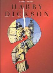 Harry Dickson (Nolane/Roman) -INT- Integrale Vol.1