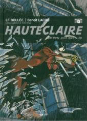 Hauteclaire -2- Un duel sous richelieu