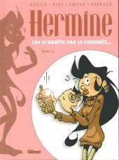 Hermine -3- On n'arrête pas le progrés