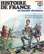 Histoire de France en bandes dessinées -8- La guerre de 100 ans, du Guesclin