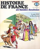 Histoire de France en bandes dessinées -13- Louis XIV le roi soleil