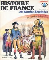 Histoire de France en bandes dessinées -14- Louis XV, l'Indépendance américaine