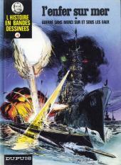 L'histoire en Bandes Dessinées -4- L'enfer sur mer