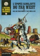 L'histoire en Bandes Dessinées -1- L'épopée sanglante du Far West