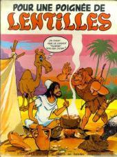 Histoires du temps jadis en bandes dessinées -1- Pour une poignée de lentilles