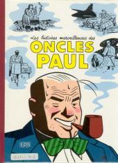 Histoires merveilleuses des Oncles Paul (les) -TL- Les histoires merveilleuses des Oncles Paul