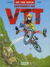 Histoires de VTT -1a- On the rock