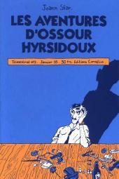 Ossour Hyrsidoux (Les Aventures d') -2- Les aventures d'Ossour Hyrsidoux 2