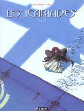 Les icariades -3- Les Icariades - Tome 3