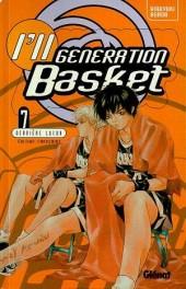I'll generation basket -7- Dernière lueur