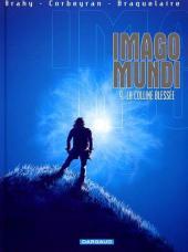 Imago Mundi -9- La colline blessée