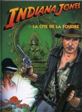 Indiana Jones -2- Indiana Jones et la cité de la foudre