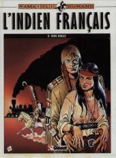 L'indien français -6- Bois brûlé