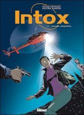 Intox -4- Contre-enquêtes