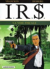 I.R.$. -INT FL- La voie fiscale / La stratégie Hagen