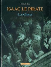Isaac le Pirate -2- Les Glaces