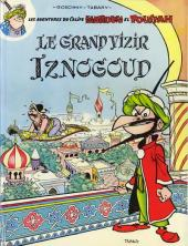 Iznogoud -1- Le Grand Vizir Iznogoud