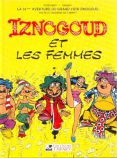 Iznogoud -16b- Iznogoud et les femmes