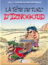 Iznogoud -11c- La tête de Turc d'Iznogoud