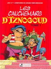 Iznogoud -14c1993- Les cauchemars d'Iznogoud (tome 1)