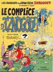 Iznogoud -18- Le complice d'Iznogoud