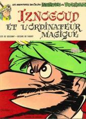 Iznogoud -6'- Iznogoud et l'ordinateur magique