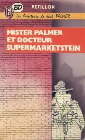 Jack Palmer -2Poch- Mister Palmer et docteur Supermarketstein